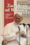 Zaczęło się od Wadowic - Milena Kindziuk