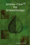 Aroma Care Pet Aromatherapy - Francine Milford