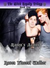 Raven's Armor (The Witch Royalty Trilogy Book 1) - Raven Vincent Walker, Bookworm Productions