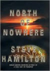 North of Nowhere - Steve Hamilton