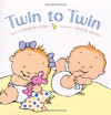 Twin to Twin - Margaret O'Hair, Thierry Courtin