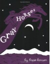 Gray Horses - Hope Larson
