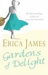 Gardens of Delight - Erica James