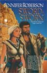 Sword-Sworn - Jennifer Roberson