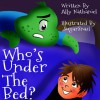 Who's Under The Bed? - Ally Nathaniel