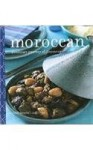 Moroccan: A Culinary Journey of Discovery (Food Lovers Collection) - Ghillie Basan