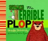 The Terrible Plop - Ursula Dubosarsky, Andrew Joyner