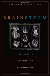 Brain Storm: The Flaws in the Science of Sex Differences - Rebecca M. Jordan-Young