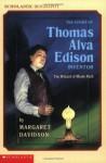 The Story Of Thomas Alva Edison (Scholastic Biography) - Margaret Davidson