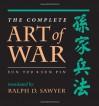 The Complete Art Of War: Sun Tzu/sun Pin - Sun Tzu, Sun Bin, Ralph D. Sawyer, Sun Tzu, Pin Sun