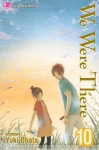 We Were There, Vol. 10 - Yuuki Obata