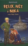 Felix, Net i Nika oraz Pałac Snów - Kosik Rafał