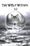 The Wolf Within - Kristi Chestnutt