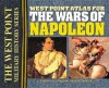 West Point Atlas for the Wars of Napoleon (West Point Military History) - Thomas E. Griess