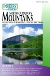 Insiders' Guide to North Carolina's Mountains, 6th - Constance E. Richards, Kenneth Richards, Kenneth L. Richards