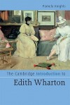 The Cambridge Introduction to Edith Wharton - Pamela Knights