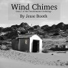 Wind Chimes: The Terraformance Anthology, Book 1 - Jesse Booth, Jesse Booth, Caitlin Kelly