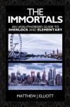 The Immortals - Matthew J Elliott