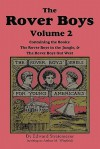 The Rover Boys, Volume 2: ... in the Jungle & ... Out West - Arthur M. Winfield, Edward Stratemeyer, Stacy Burch