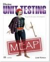 Effective Unit Testing - Lasse Koskela