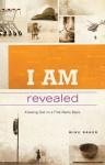 I AM Revealed - Mike Baker