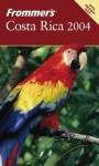 Frommer's Costa Rica 2004 - Eliot Greenspan
