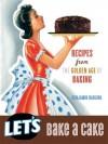 Let's Bake A Cake - Benjamin Darling