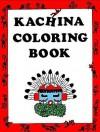 Kachina Coloring Book - Connie Asch
