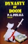 Dynasty of Doom - P.A. Foxall
