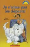 Je N'Aime Pas Les Departs! - Hans Wilhelm