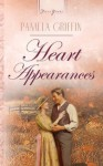 Heart Appearances (Truly Yours Digital Editions) - Pamela Griffin