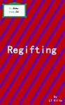 Regifting - L.T. Ville