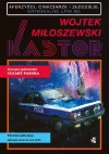Kastor - Wojtek Miłoszewski