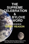The Supreme Celebration & the Bylove of Word - David Jesse Ete