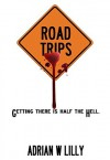 Road Trips - Adrian Lilly