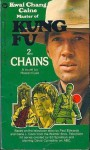 Chains (Kung Fu, #2) - Howard Lee