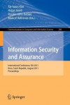 Information Security and Assurance: International Conference, ISA 2011, Brno, Czech Republic, August 15-17, 2011, Proceedings - Tai-Hoon Kim, Hojjat Adeli, Rosslin John Robles, Maricel Balitanas