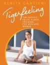 Tigerfeeling: The perfect pelvic floor training for men and women - Benita Cantieni
