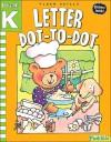 Letter Dot-to-Dot: Grade Pre-K-K (Flash Skills) - Flash Kids
