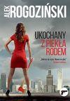 Ukochany z piekła rodem - Alek Rogoziński