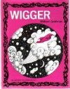 Wigger - William Goldman