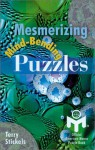 Mesmerizing Mind-Bending Puzzles - Terry Stickels