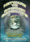 Netware To Internet Gateways - James E. Gaskin