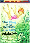 Plug at the Bottom of the Lake: And Other Wacky Camp Stories - Ellen Weiss, Mel Friedman, Lynne Cravath