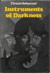 Instruments of Darkness - T. Ernesto Bethancourt