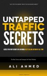 Untapped Traffic Secrets: The Best Tactics and Strategies for Niche websites - Ali Ahmed