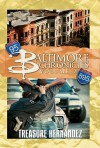 Baltimore Chronicles Volume 2 - Treasure Hernandez
