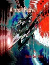 Aircraft Heaven: Part 2 (Arabic Version) (Arabic Edition) - Dr. Martin W. Oliver PhD, Diane L. Oliver