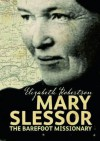 Mary Slessor: The Barefoot Missionary (Scotªs Lives) - Elizabeth Robertson