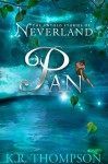 Pan (The Untold Stories of Neverland Book 1) - K.R. Thompson